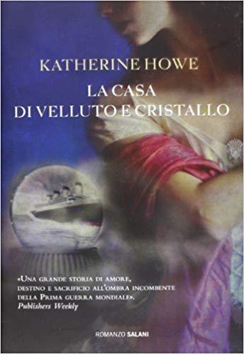 La casa di velluto e cristallo Book Cover