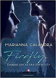 Firefly. Dammi un'altra identità Book Cover