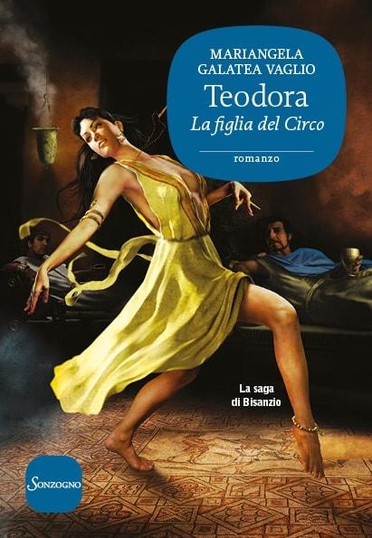 Teodora , La figlia del circo - La saga di Bisanzio Book Cover