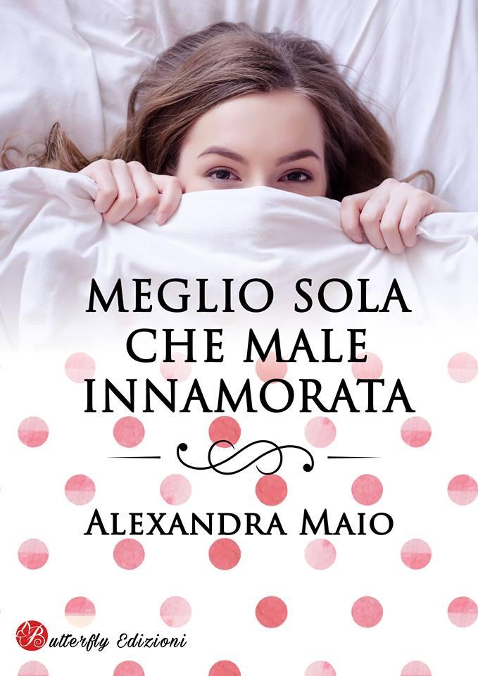 Meglio sola che male innamorata Book Cover