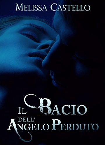 Il bacio dell'angelo perduto Book Cover