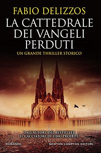 La cattedrale dei vangeli perduti Book Cover