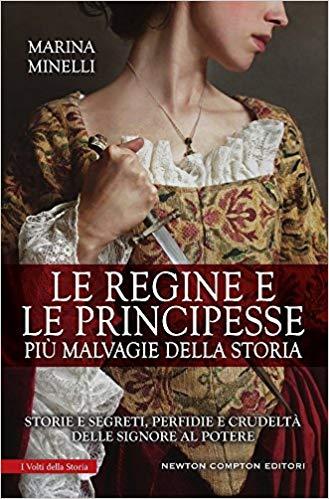 Le regine e le principesse pù malvagie dlela storia Book Cover