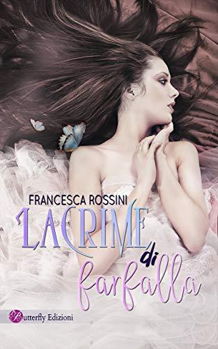 Lacrime di farfalla Book Cover