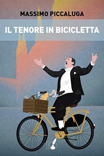 Il tenore in bicicletta Book Cover