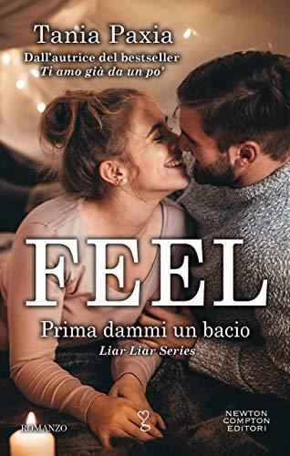 FEEL. PRIMA DAMMI UN BACIO Book Cover