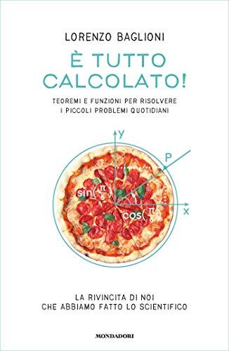 E' TUTTO CALCOLATO Book Cover
