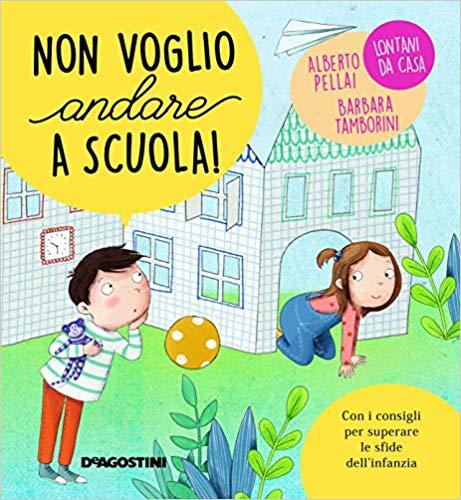 NON VOGLIO ANDARE A SCUOLA Book Cover