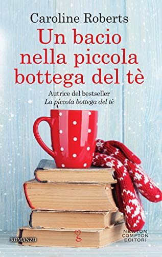 Un bacio nella piccola bottega del té Book Cover