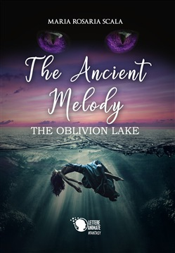 The Ancient Melody - The Oblivion Lake Book Cover
