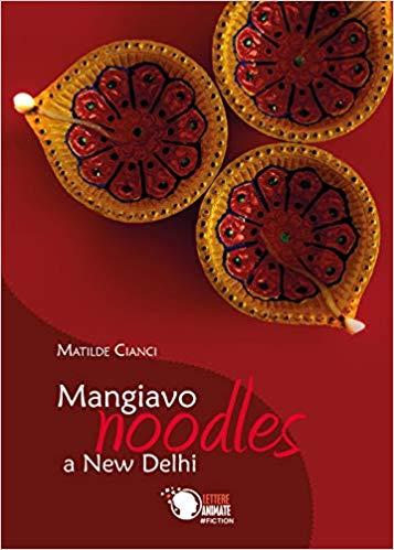 MANGIAVO NOODLES A NEW DELHI Book Cover