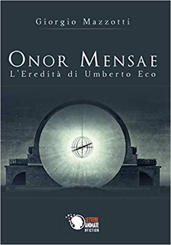 ONOR MENSAE. L'eredità di Umberto Eco Book Cover