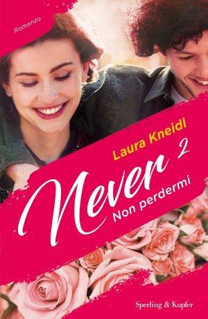 Never 2 - Non perdermi Book Cover
