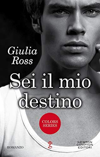 SEI IL MIO DESTINO Book Cover
