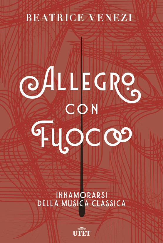 Allegro con fuoco - Innamorarsi della musica classica Book Cover