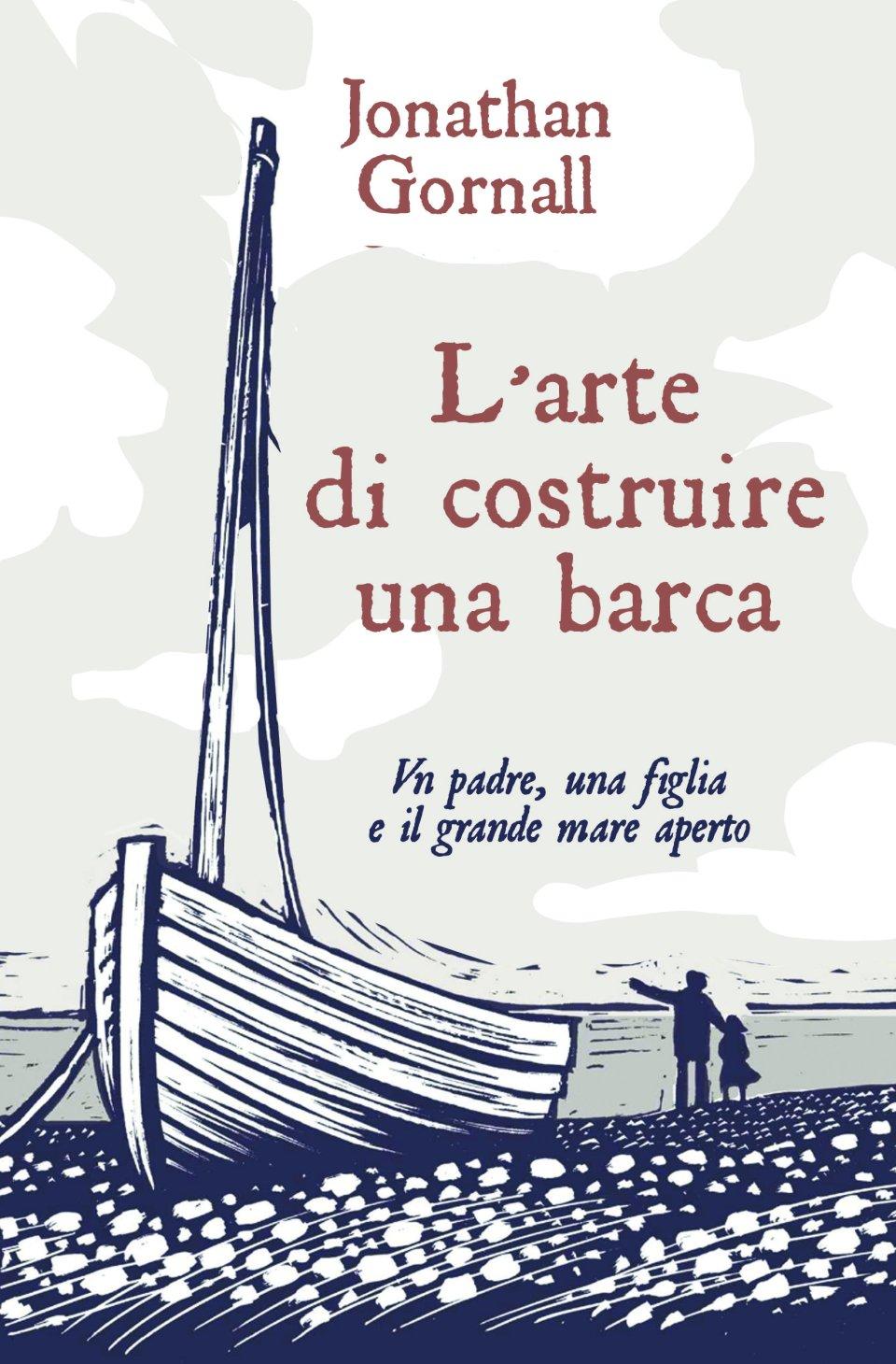 L'arte di costruire una barca Book Cover