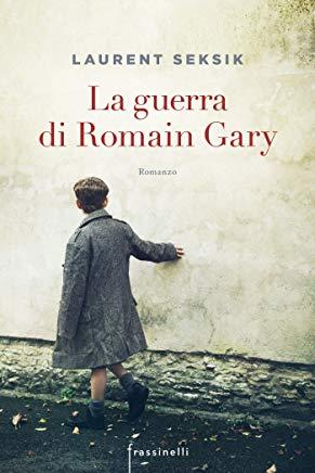 La guerra dei Romain Gary Book Cover