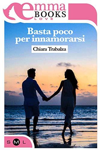 Basta poco per innamorarsi Book Cover