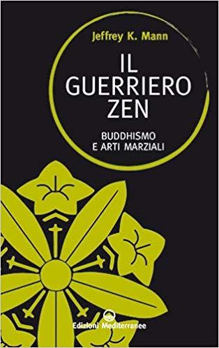 IL GUERRIERO ZEN Book Cover