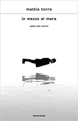 IN MEZZO AL MARE. SETTE ATTI COMICI Book Cover