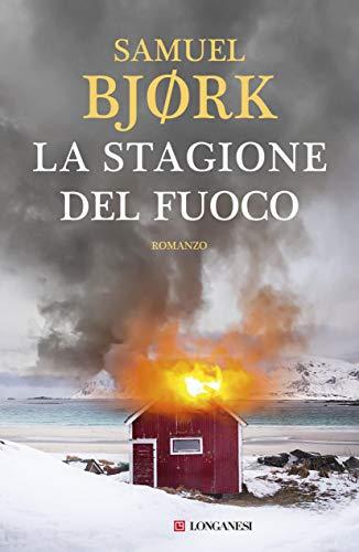 LA STAGIONE DEL FUOCO: La squadra omicidi di Oslo Book Cover