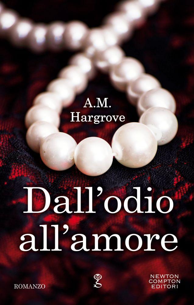 DALL'ODIO ALL'AMORE Book Cover