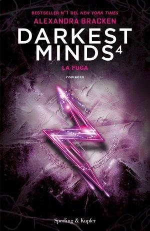 DARKEST MINDS 4. LA FUGA Book Cover