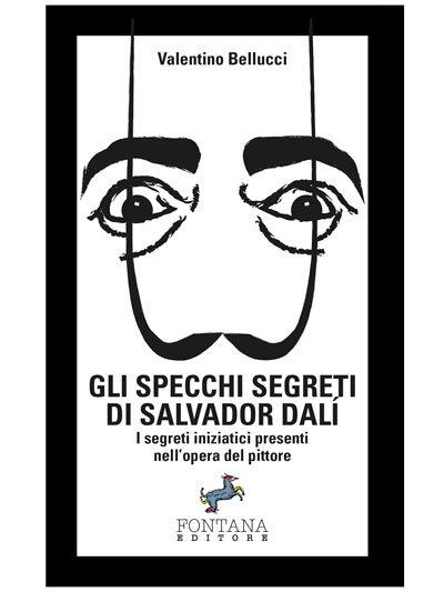 GLI SPECCHI SEGRETI DI SALVATOR DALI' Book Cover