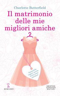 IL MATRIMONIO DELLE MIE MIGLIORI AMICHE Book Cover