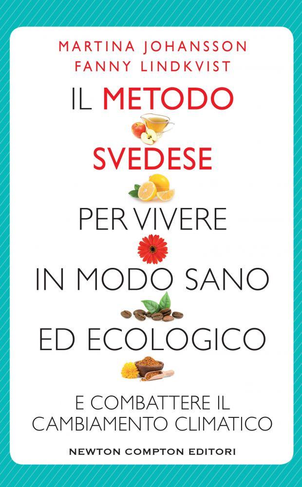IL METODO SVEDESE per vivere in modo sano ed ecologico Book Cover