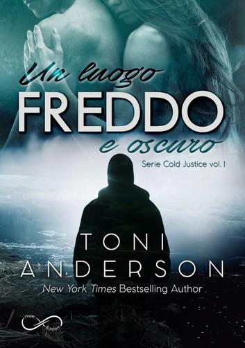UN LUOGO FREDDO E OSCURO Book Cover
