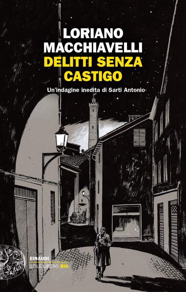 DELITTI SENZA CASTIGO. Un'indagine inedita di Sarti Antonio Book Cover