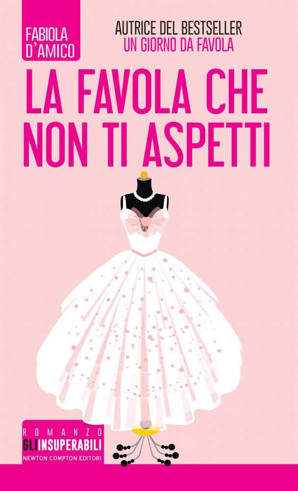 LA FAVOLA CHE NON TI ASPETTI Book Cover