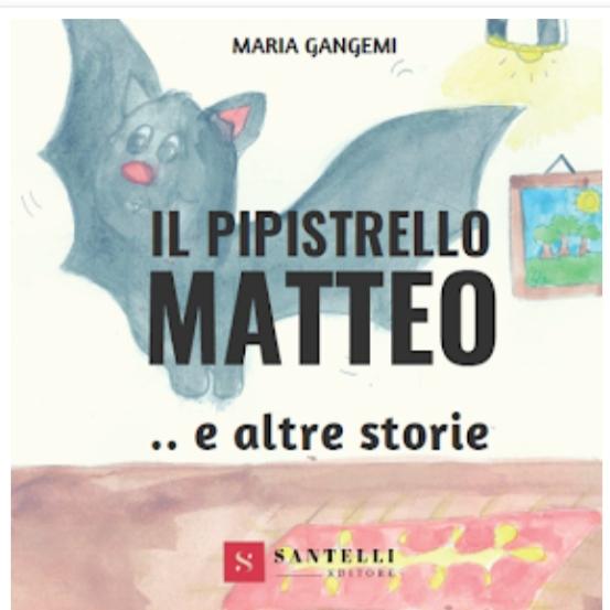 Il pipistrello Matteo... e altre storie Book Cover