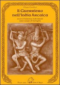 Il Guerriero nell'India Arcaica Book Cover