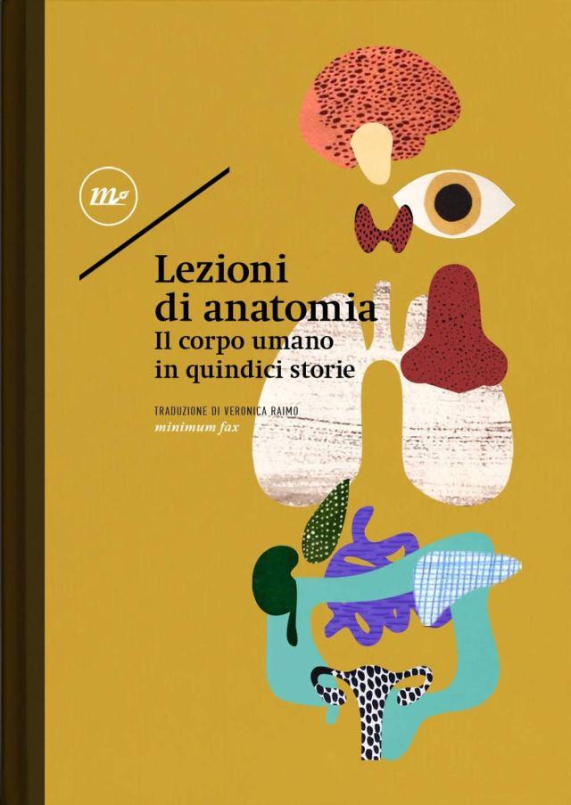 Lezioni di anatomia. Il corpo umano in 15 storie Book Cover
