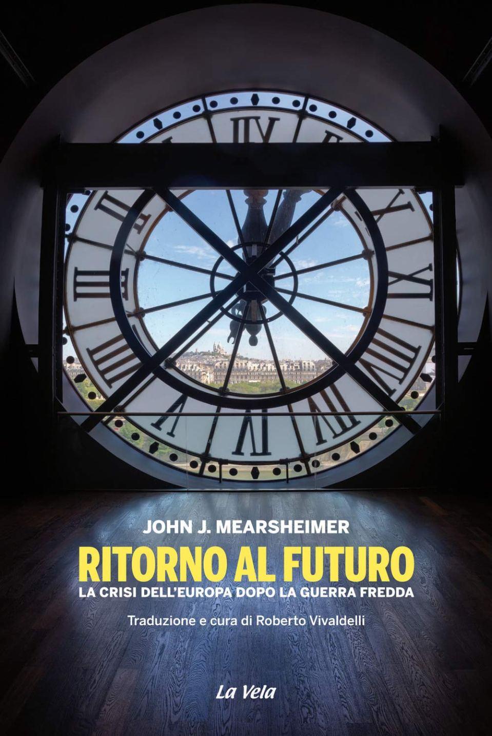 Ritorno al futuro. La crisi dell'Europa dopo la Guerra Fredda Book Cover