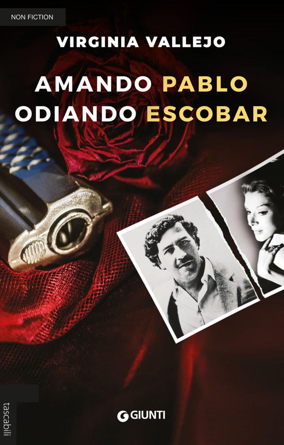 Amando Pablo Odiando Escobar Book Cover