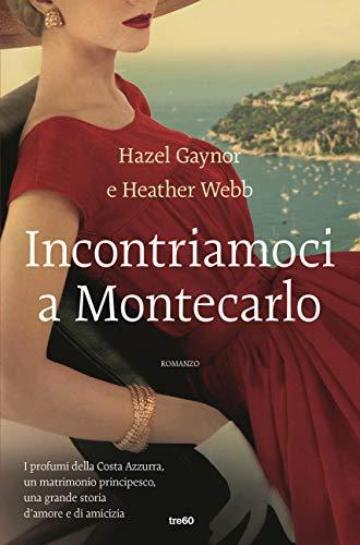 Incontriamoci a Montecarlo Book Cover
