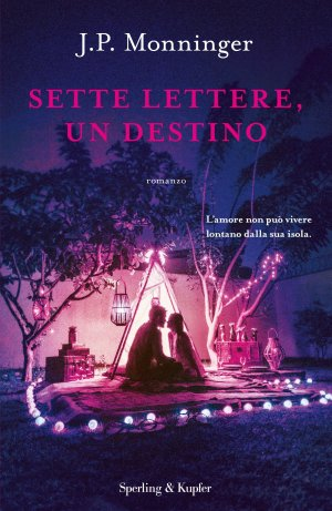 Sette lettere, un destino Book Cover