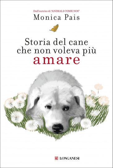 Storia del cane che non voleva più amare Book Cover