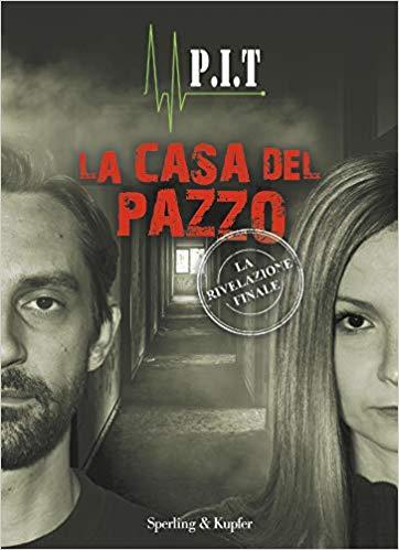 La casa del pazzo. La rivelazione finale Book Cover