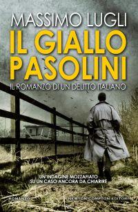 Il giallo Pasolini. Il romanzo di un delitto italiano Book Cover