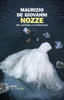 Nozze. Per i Bastardi di Pizzofalcone Book Cover