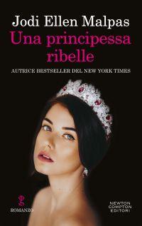 Una principessa ribelle Book Cover
