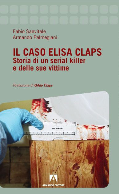Il caso Elisa Claps. Storia di un serial killer e delle sue vittime Book Cover