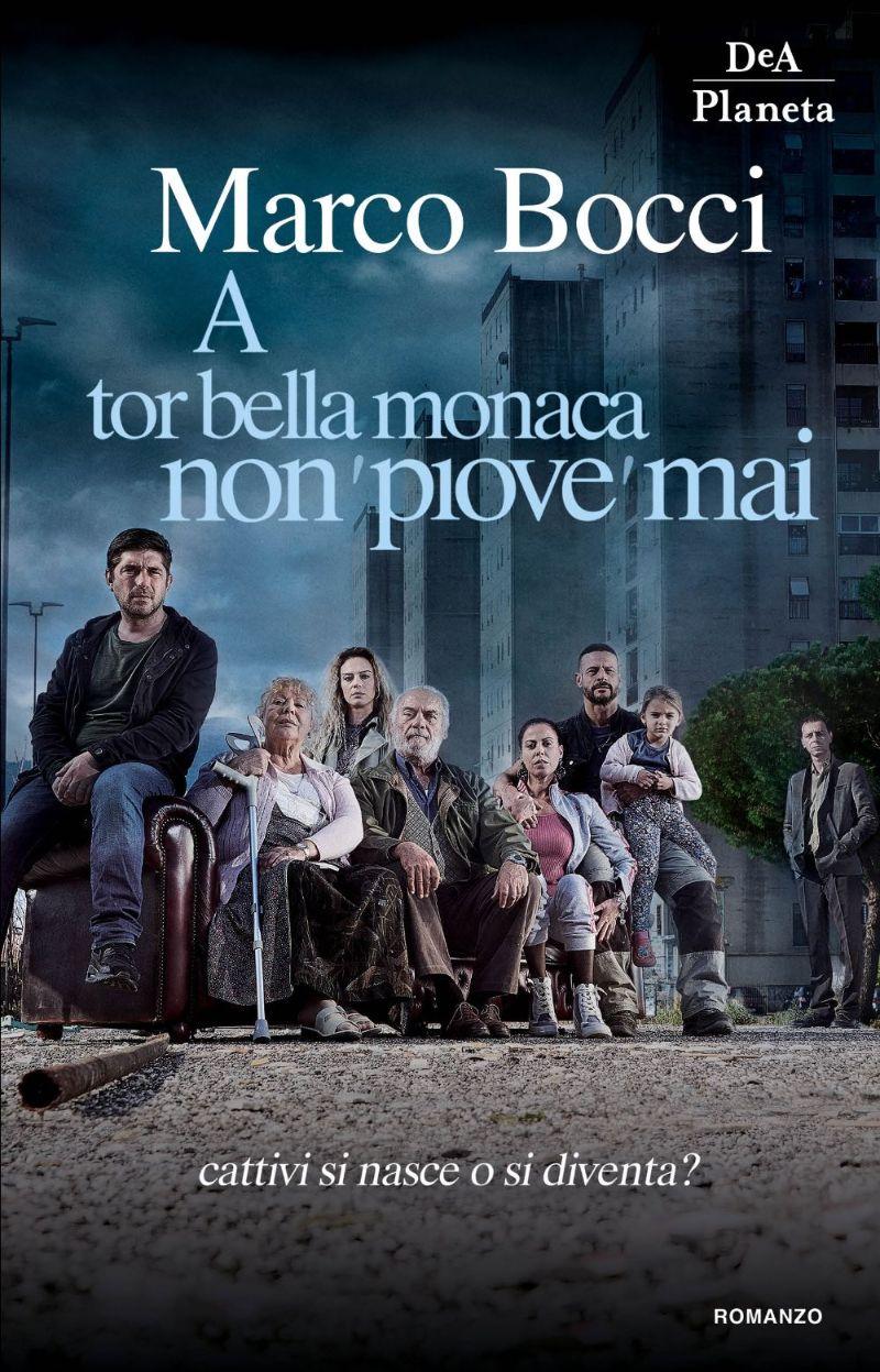 A Tor Bella Monaca non 'piove' mai Book Cover