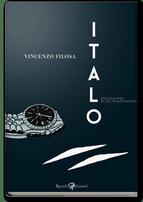 Italo. Educazione di un reazionario Book Cover