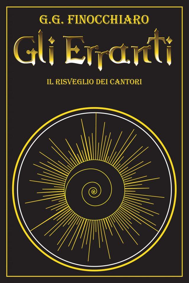 Gli Erranti: Il Risveglio dei Cantori Book Cover