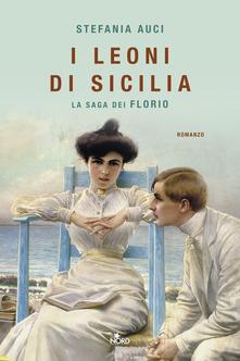 I leoni di Sicilia. La saga dei Florio Book Cover